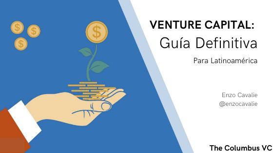 venture capital guía definitiva latinoamérica