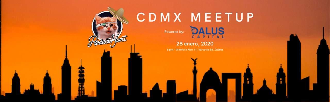 product hunt meetup cdmx