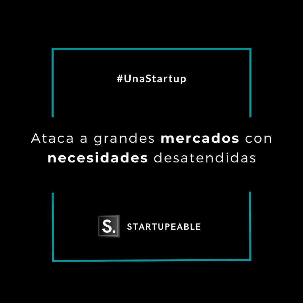 startup grandes mercados