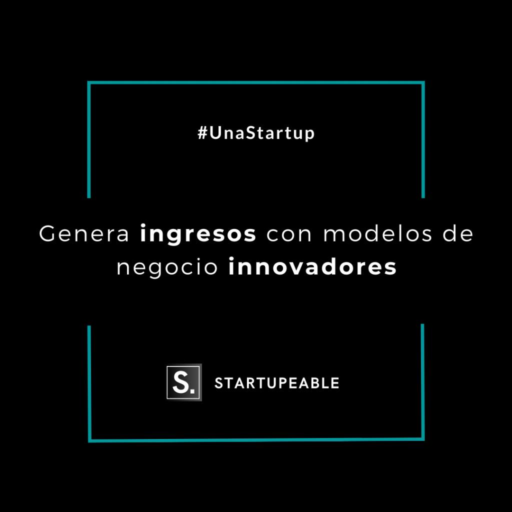startup modelos negocio innovadores