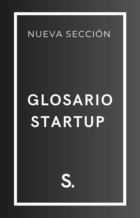 glosario startup
